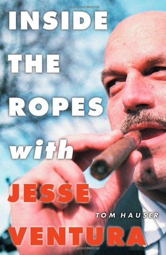 Inside the Ropes With Jesse Ventura: Hauser, Tom