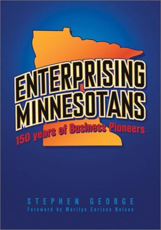 9780816642199: Enterprising Minnesotans: 150 Years Of Business Pioneers