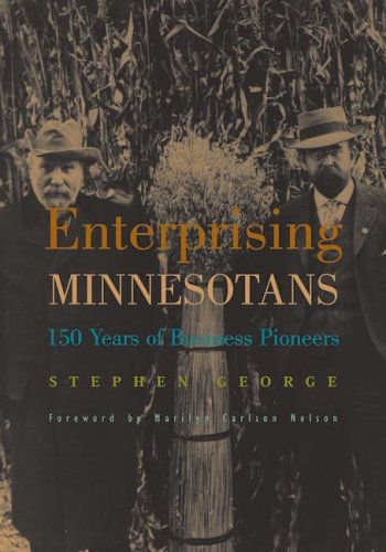 9780816642205: Enterprising Minnesotans: 150 Years of Business Pioneers