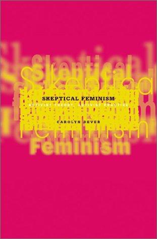 9780816642533: Skeptical Feminism: Activist Theory, Activist Practice