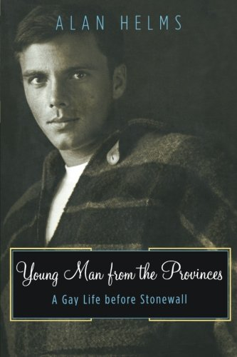 9780816642687: Young Man From The Provinces: A Gay Life Before Stonewall