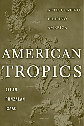 9780816642748: American Tropics: Articulating Filipino America (Critical American Studies)