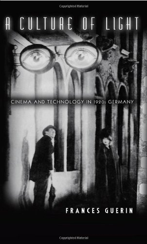 9780816642854: A Culture of Light: Cinema and Technology in 1920s Germany