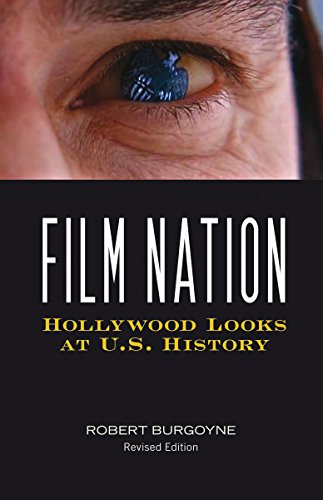 9780816642915: Film Nation: Hollywood Looks at U.S. History, Revised Edition