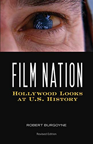 9780816642922: Film Nation: Hollywood Looks at U.S. History, Revised Edition