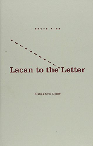 Lacan To The Letter: Reading Ecrits Closely: Fink, Bruce
