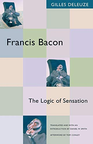 9780816643424: Francis Bacon: The Logic of Sensation