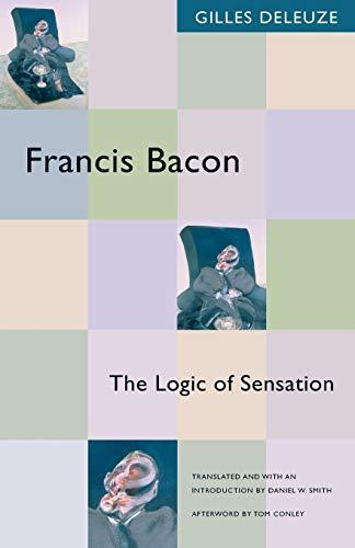 9780816643424: Francis Bacon: The Logic of Sensation