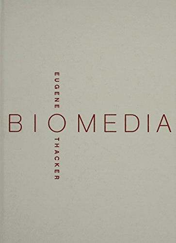 Biomedia (Electronic Mediations, Volume 11): Thacker, Eugene