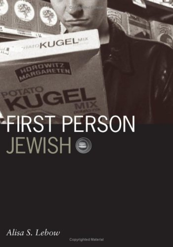 First Person Jewish: LeBow, Alisa S.