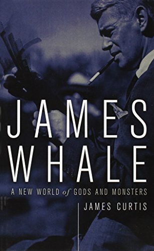9780816643868: James Whale: A New World of Gods and Monsters