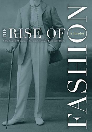 9780816643936: Rise Of Fashion: A Reader