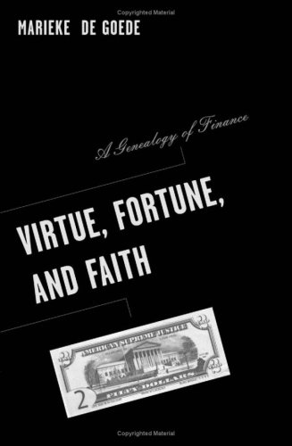 9780816644148: Virtue, Fortune, and Faith: A Genealogy of Finance (Barrows Lectures)
