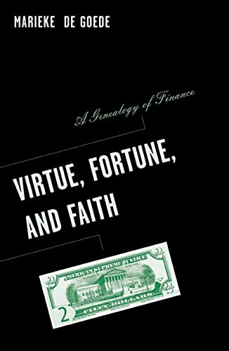9780816644155: Virtue, Fortune, and Faith: A Genealogy of Finance (Barrows Lectures)