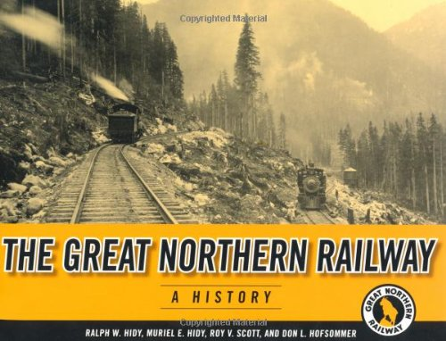 9780816644292: The Great Northern Railway: A History