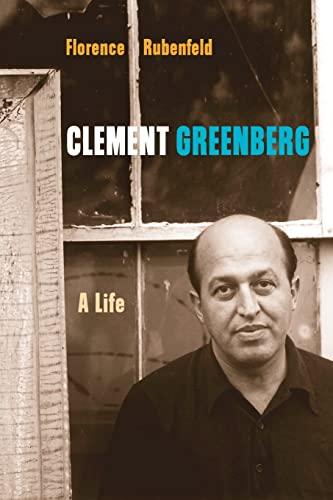 9780816644353: Clement Greenberg: A Life