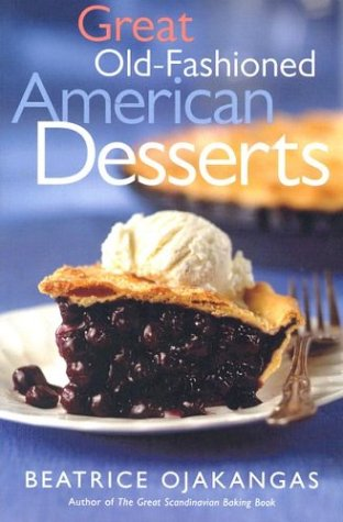 9780816644377: Great Old-Fashioned American Desserts