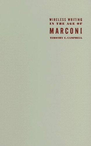 9780816644414: Wireless Writing in the Age of Marconi (Electronic Mediations)