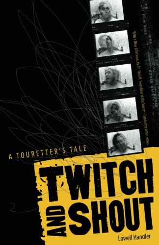 9780816644513: Twitch And Shout: A Touretter's Tale