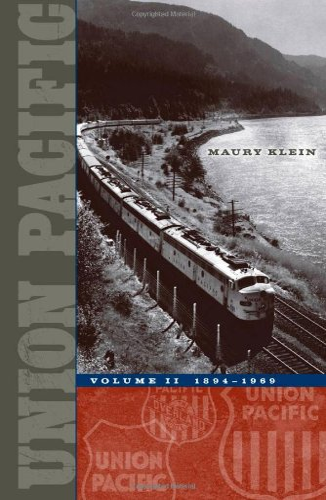 9780816644605: Union Pacific: Volume II, 1894-1969