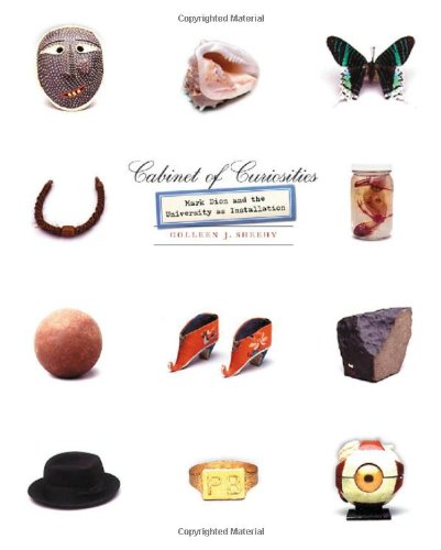 9780816644704: Cabinet of Curiosities: Mark Dion and the University as Installation