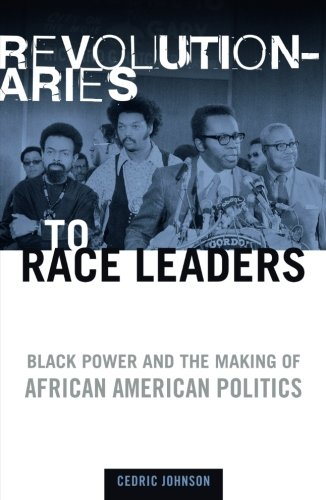 9780816644780: Revolutionaries to Race Leaders: Black Power and the Making of African American Politics