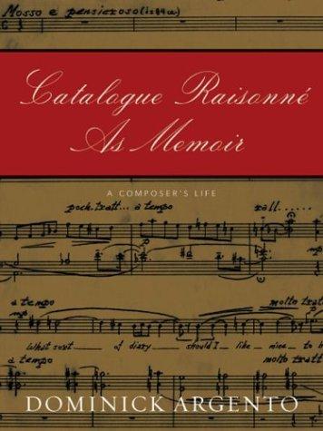 9780816645053: Catalogue Raisonne As Memoir: A Composer's Life