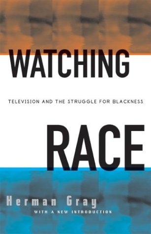 9780816645107: Watching Race: Television And The Struggle For Blackness