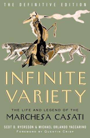 9780816645206: Infinite Variety: LIFE & LEGEND OF MARCHESA CASATI