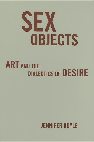 9780816645251: Sex Objects: Art And The Dialectics Of Desire