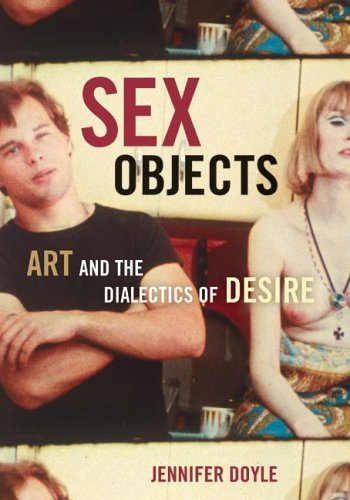 9780816645268: Sex Objects: Art And The Dialectics Of Desire