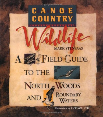 9780816645299: Canoe Country Wildlife: A Field Guide to the North Woods and Boundary Waters