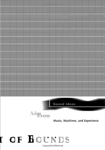 9780816645367: Sound Ideas: Music, Machines, and Experience (Theory Out Of Bounds)
