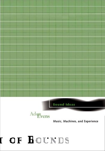 9780816645374: Sound Ideas: Music, Machines, and Experience (Theory Out Of Bounds)