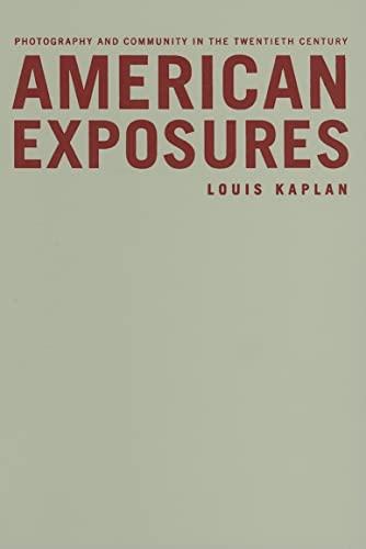 9780816645695: American Exposures: Photography and Community in the Twentieth Century