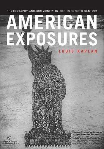 9780816645701: American Exposures: Photography and Community in the Twentieth Century