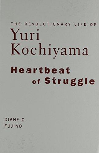 9780816645923: Heartbeat of Struggle: The Revolutionary Life of Yuri Kochiyama (Critical American Studies)