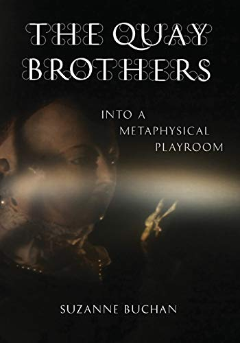 9780816646593: The Quay Brothers: Into a Metaphysical Playroom