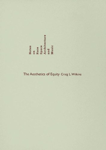 9780816646609: The Aesthetics of Equity: Notes on Race, Space, Architecture, and Music
