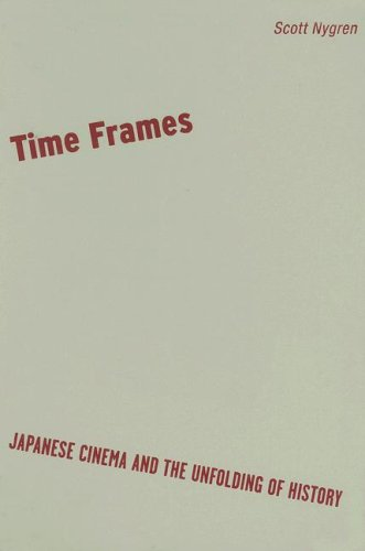 9780816647071: Time Frames: Japanese Cinema and the Unfolding of History