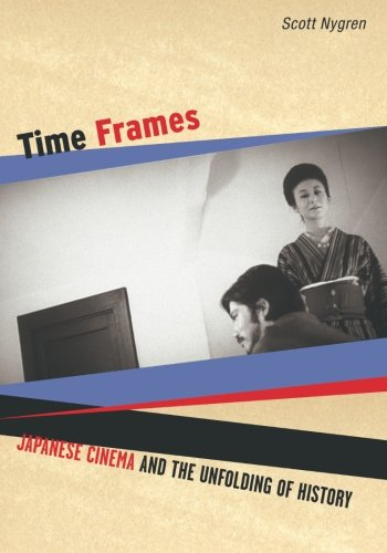 9780816647088: Time Frames: Japanese Cinema and the Unfolding of History