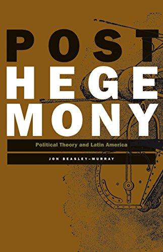 9780816647149: Posthegemony: Political Theory and Latin America