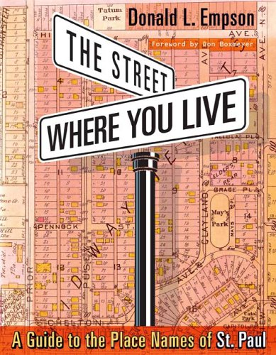 The Street Where You Live: A Guide: Donald Empson; Foreword-Don