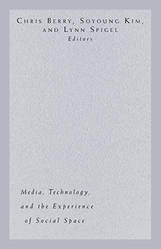Electronic Elsewheres: Media, Technology, and the Experience: Univ Of Minnesota