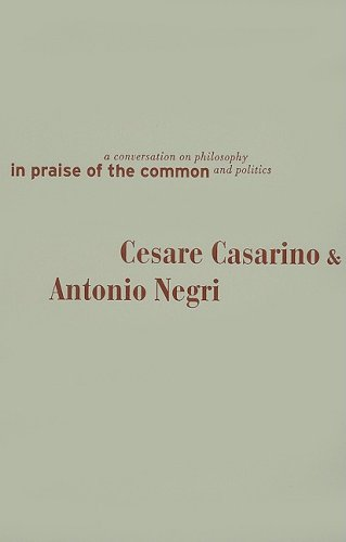 9780816647422: In Praise of the Common: A Conversation on Philosophy and Politics