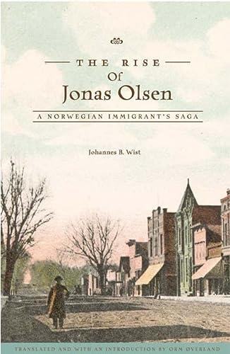 9780816647507: The Rise of Jonas Olsen: A Norwegian Immigrant's Saga