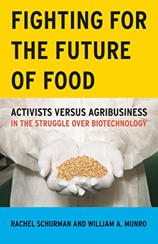 9780816647620: Fighting for the Future of Food: Activists versus Agribusiness in the Struggle over Biotechnology (Social Movements, Protest and Contention)