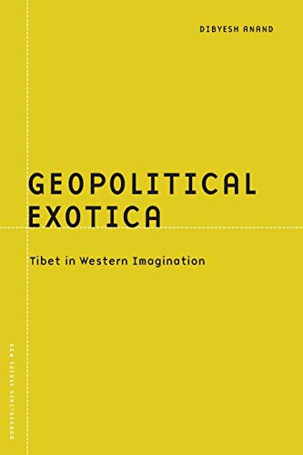 9780816647668: Geopolitical Exotica: Tibet in Western Imagination (Borderlines)