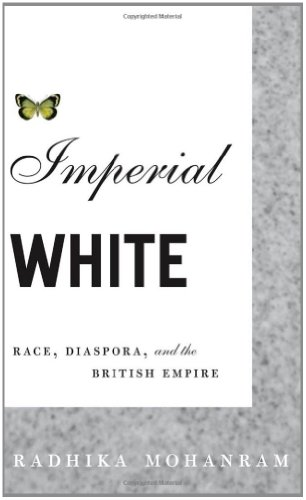9780816647798: Imperial White: Race, Diaspora, and the British Empire