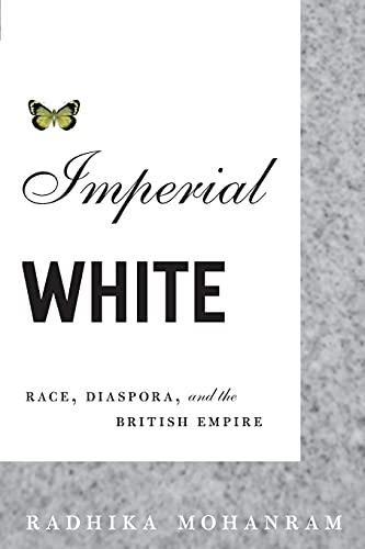 9780816647804: Imperial White: Race, Diaspora, and the British Empire